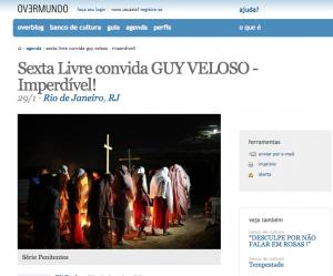 Guy Veloso na Sexta Livre, Overmundo